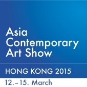 2015 • Asia Contemporary Art Show Hong Kong, Conrad Hotel • 12.-15. March