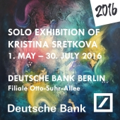 2016 • Deutsche Bank Berlin • Solo Exhibition • 01. May – 30. July.