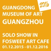 2016 • GUANGDONG MUSEUM OF ART IN GUANGZHOU, FOSWEET CAFE • 1.12.2015-01.12.2016