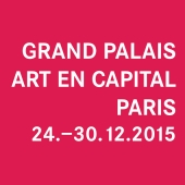 2015 • GRAND PALAIS PARIS, ART EN CAPITAL • 24. – 30.11.2015